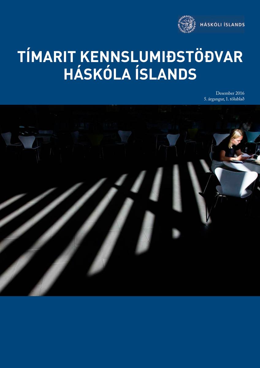 Tímarit Kennslumiðstöðvar Háskóla Íslands, 5. árgangur, 1. tölublað, desember 2016